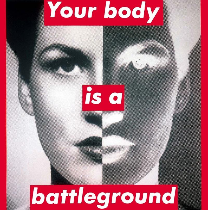 Barbara Kruger, Your body is a battleground, 1989